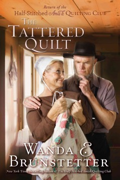 The tattered quilt return of the Half-Stitched Amish Quilting Club cover image